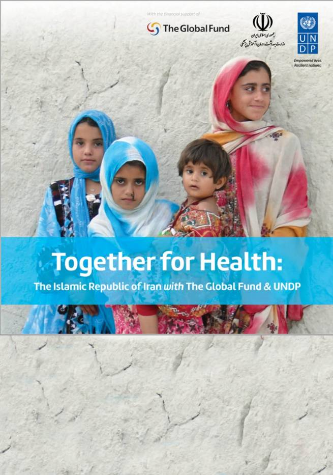 Together For Health: The Islamic Republic of Iran with the Global Fund & UNDP - EN
