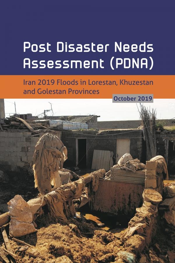Post Disaster Needs Assessment (PDNA) for Iran Floods 2019