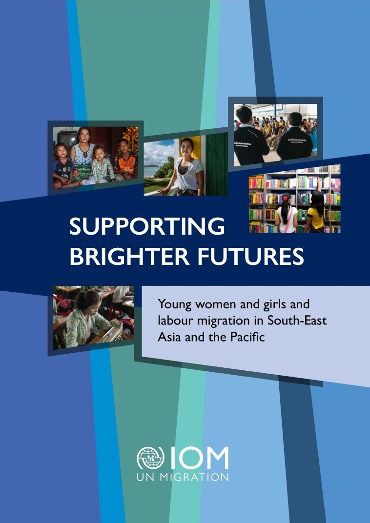 Supporting Brighter Futures: Young women and girls and labour migration in South-East Asia and the Pacific