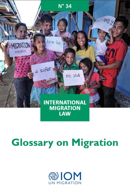 International Migration Law N°34 - Glossary on Migration